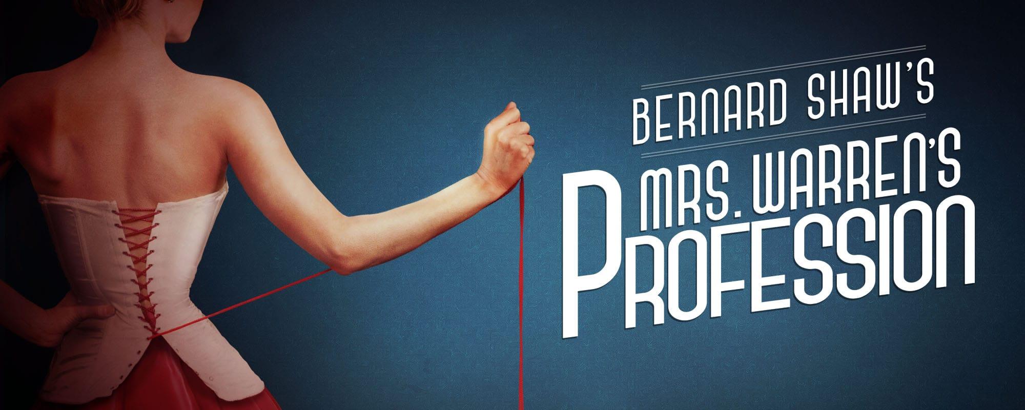 Bernard Shaw's Mrs. Warren's Profession